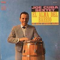 Joe Cuba Sextet El Alma Del Barrio The Soul Of Spanish Harlem