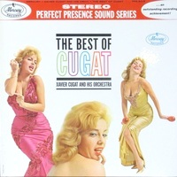 Xavier Cugat: The Best of