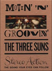 The Three Suns: Movin' & Groovin'